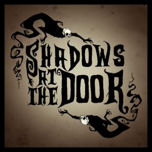 shadowsatthedoor